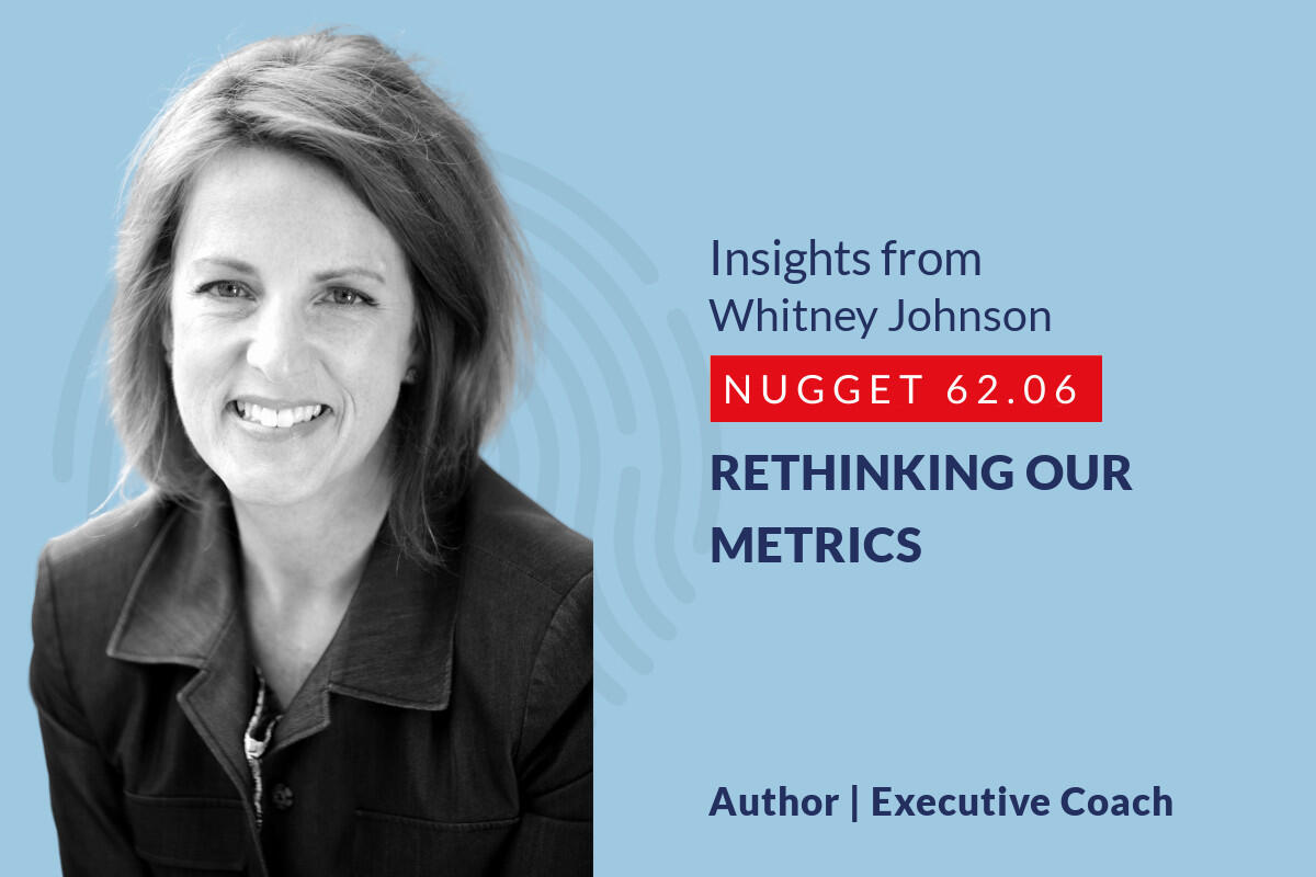 634: 62.06 Whitney Johnson – Rethinking our metrics