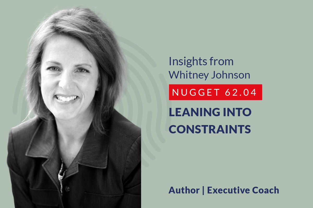 634: 62.04 Whitney Johnson – Leaning into constraints