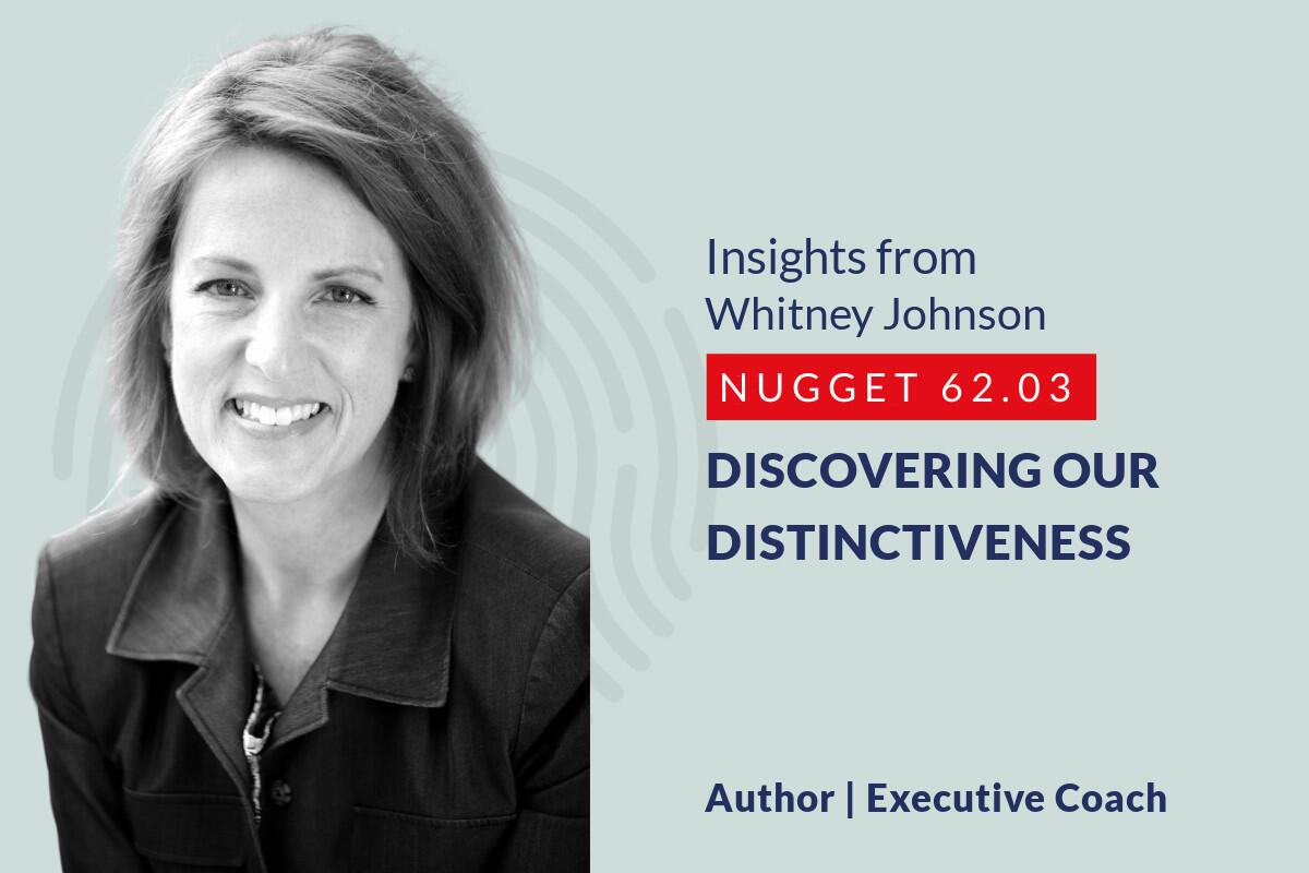 634: 62.03 Whitney Johnson – Discovering our distinctiveness