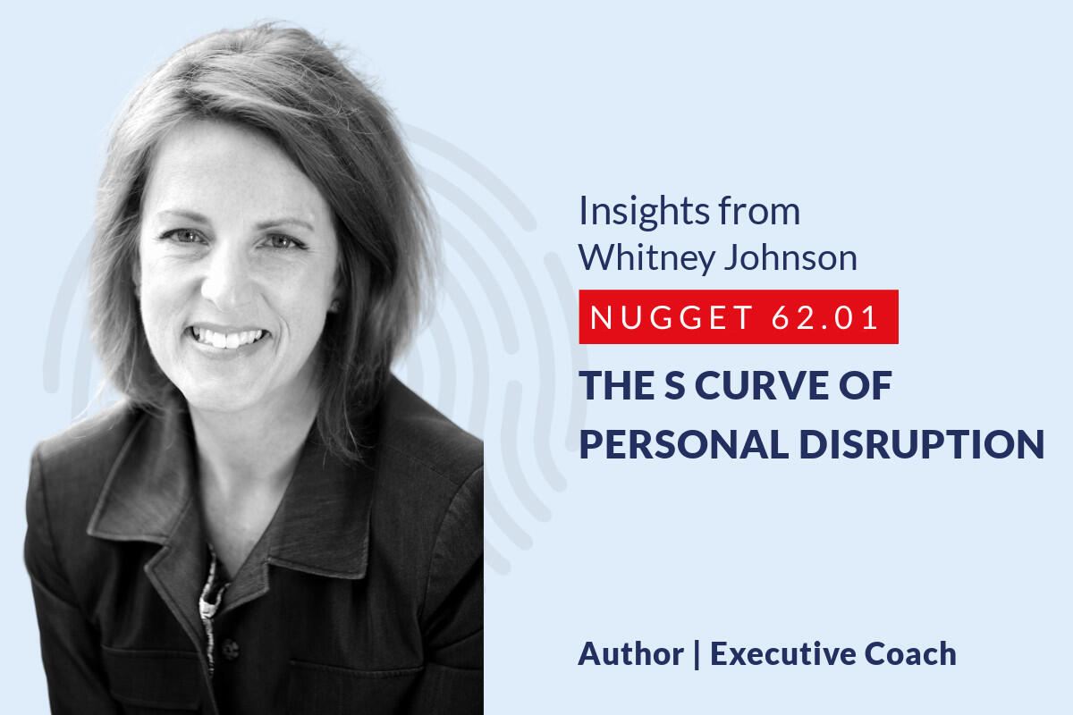 634: 62.01 Whitney Johnson – The S curve of personal disruption