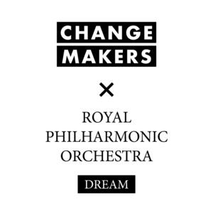 Royal Philharmonic Orchestra X Change Makers