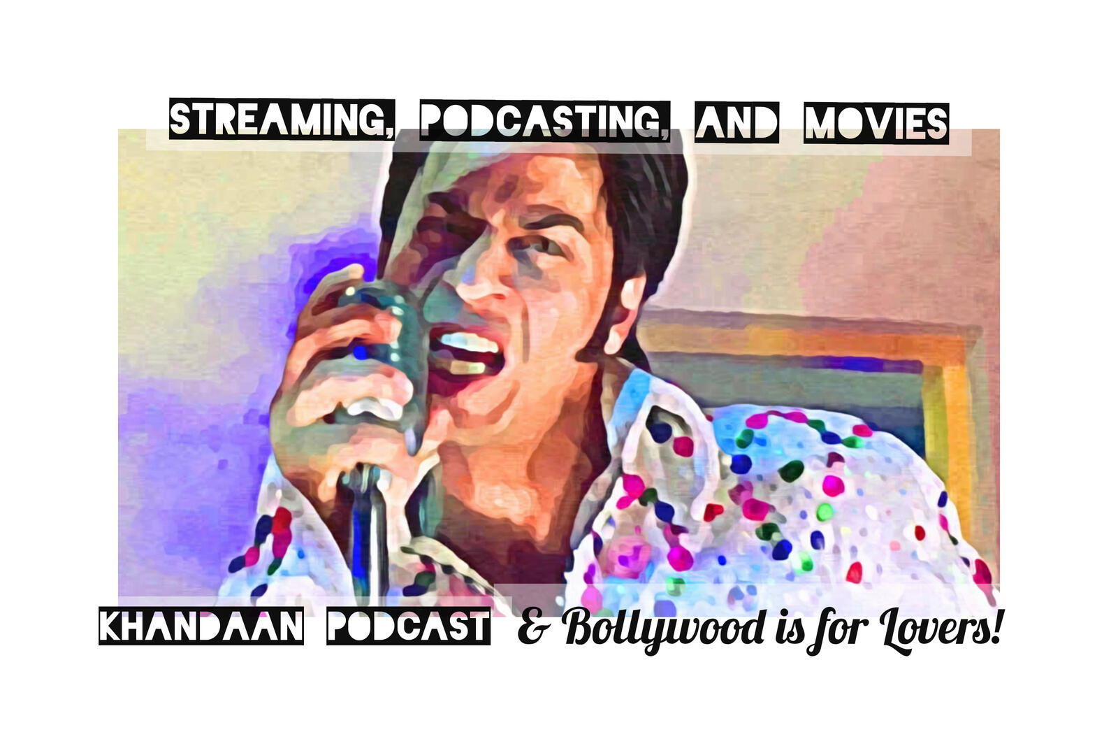 71: Ep 71- Streaming, Podcasting and Movies with Matt and Erin from @BollywoodPod