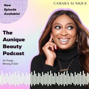 The AUnique Beauty Podcast