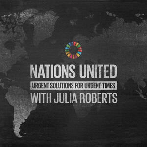 Nations United: Urgent Solutions for Urgent Times