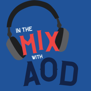 In the Mix with AOD