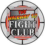 The Walkway to Fight Club
