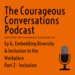 The Courageous Conversations Podcast Logo 1