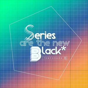 Series Are The New Black