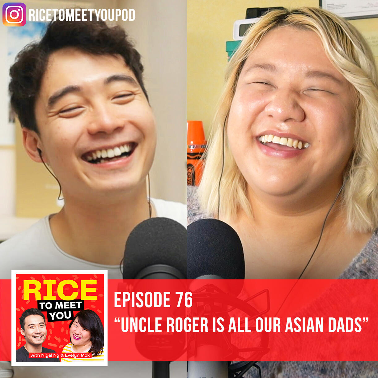 76: Uncle Roger is All Our Asian Dads