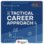 Tactical Career Approach