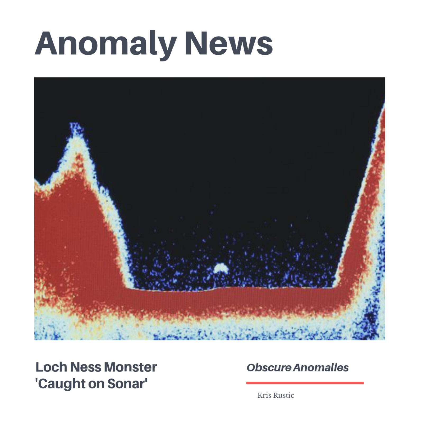 Anomaly News: Nessie Caught on Sonar
