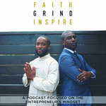 Faith GRIND Inspire Podcast