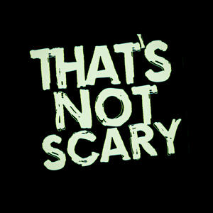 That's Not Scary: A Ghost Podcast