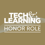 Tech & Learning's Honor Role
