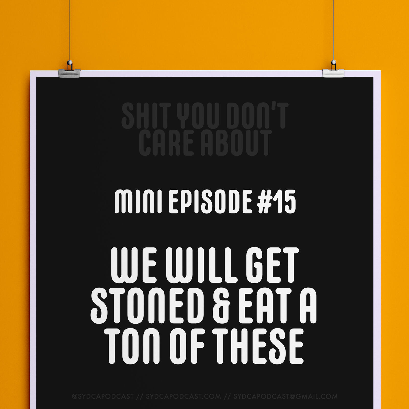 Mini-Episode #15: We Will Get Stoned & Eat Like 10 of These