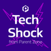 Tech Shock - from Parent Zone