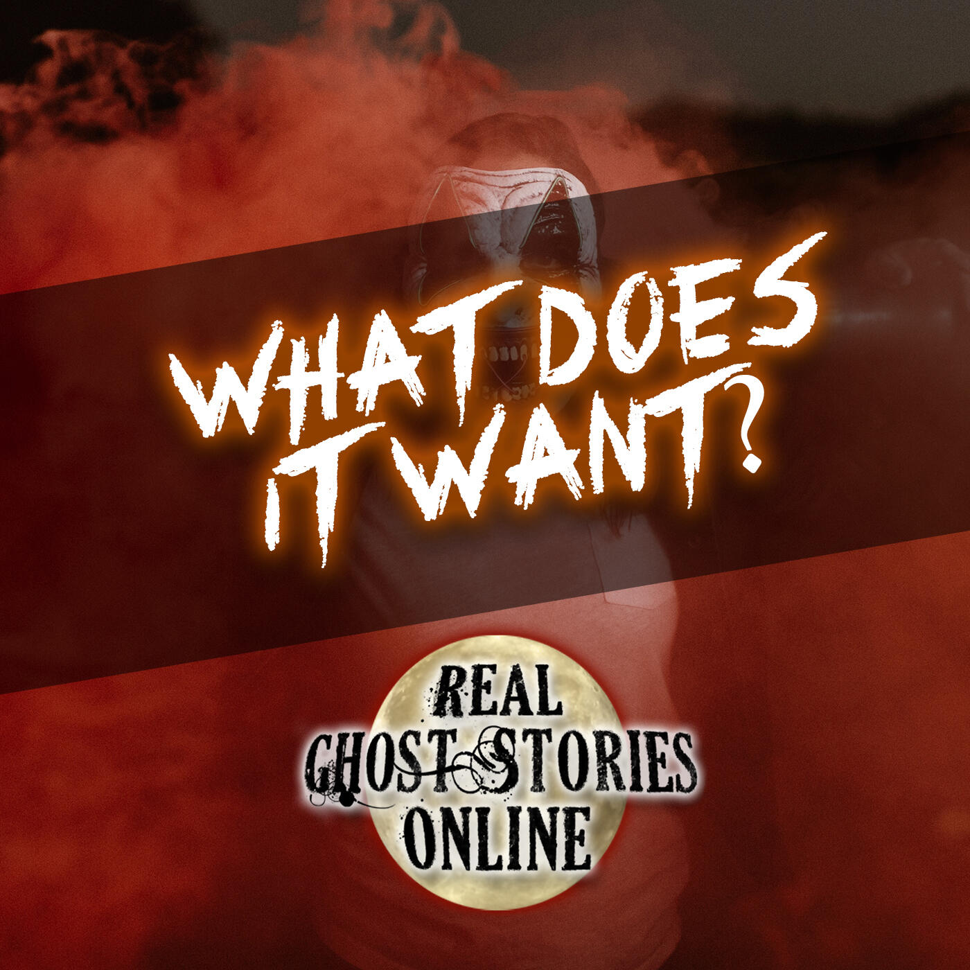 What Does It Want? | True Ghost Stories