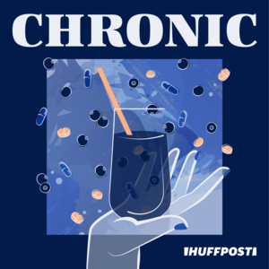 Chronic By HuffPost