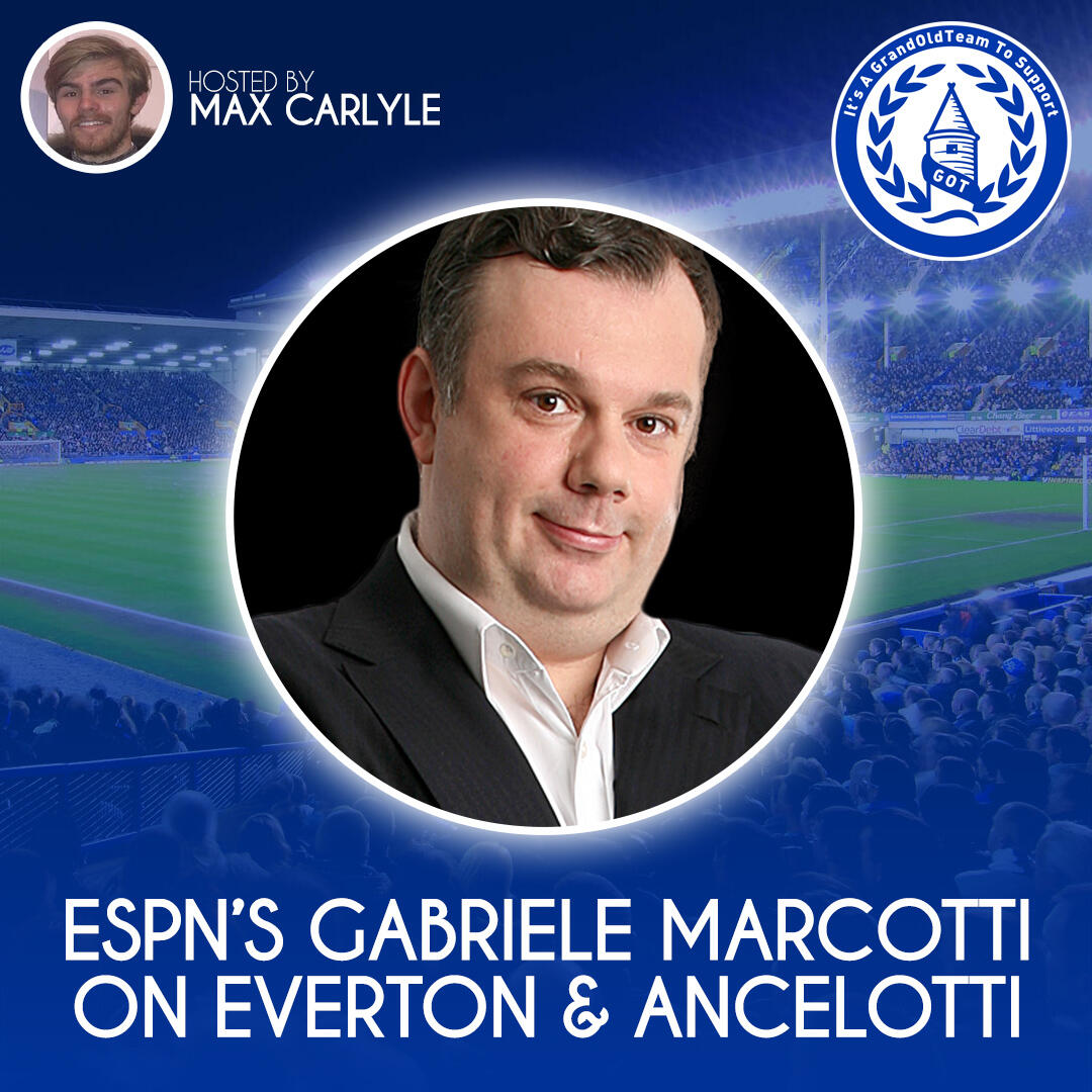ESPN's Gabriele Marcotti on Everton & conversations with Carlo Ancelotti.