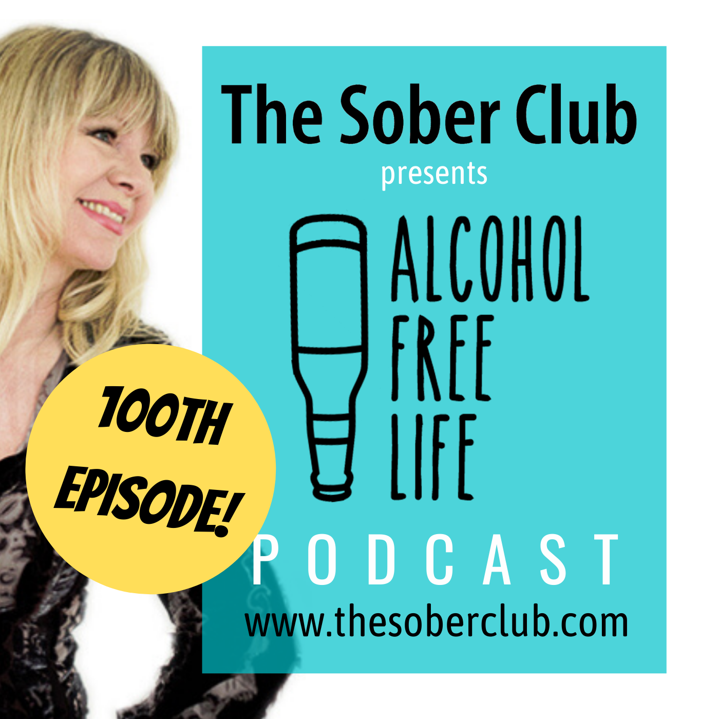 100: The 100th Episode! Sobriety Questions...&The Sober Club is open