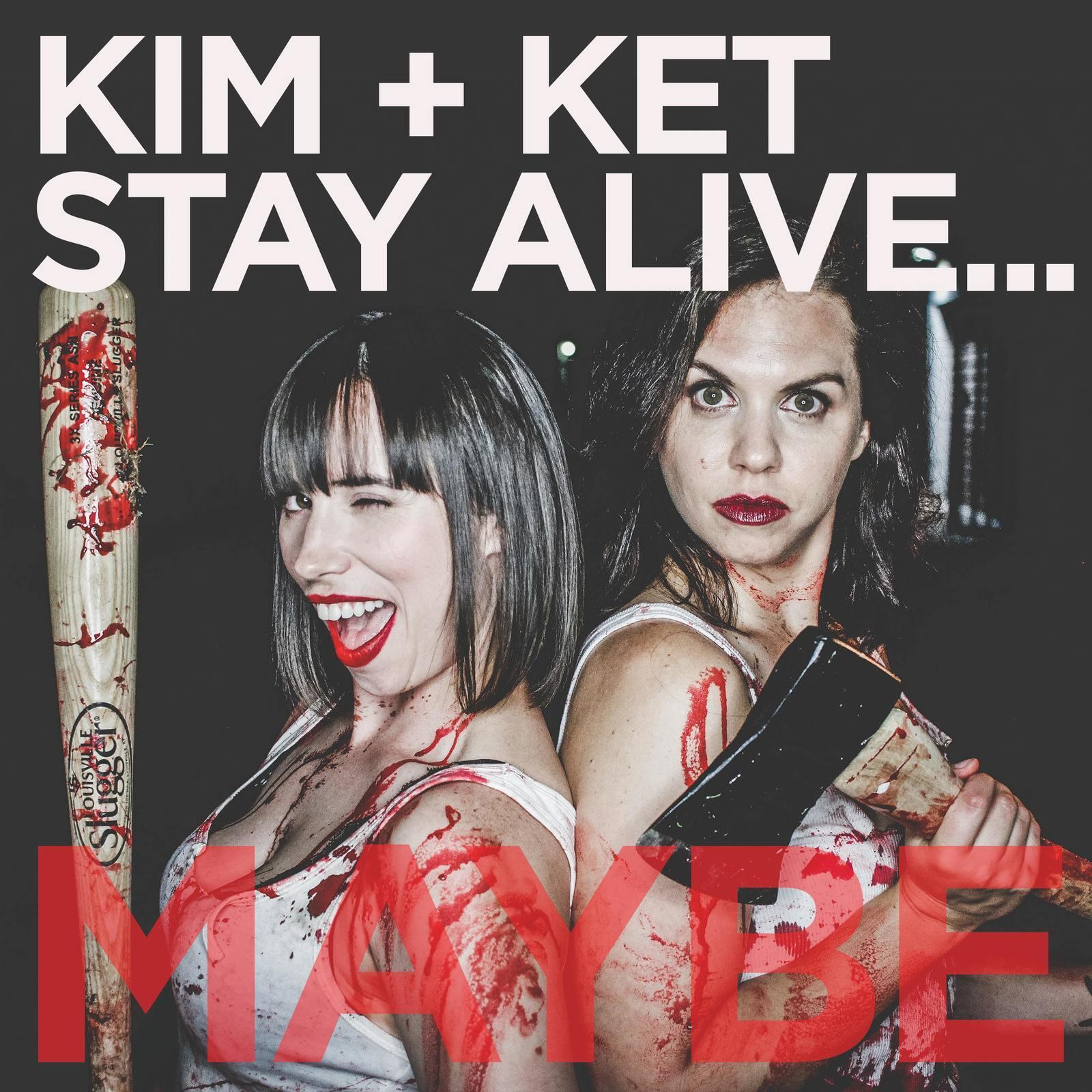 Nadia hilker tits and ass Kim And Ket Stay Alive Maybe Podcast Addict