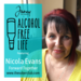 alcohol free life podcast guest nicola evans
