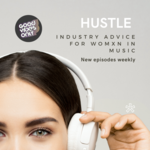 Hustle - Industry Advice for Womxn in Music