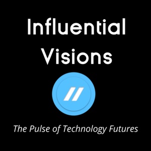 Influential Visions