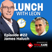 Lunch-with-Leon-episode-22---James-Haluch-sq