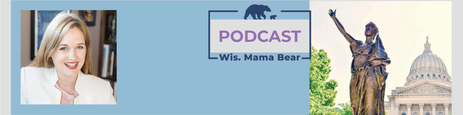 The Wis. Mama Bear Podcast