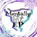 mentally fit EP