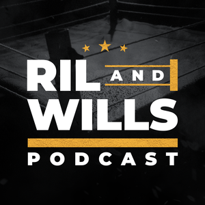 RIL & WILLS: The Podcast