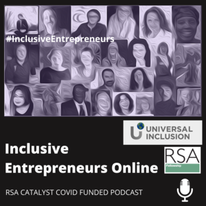 RSA Podcast Series - Inclusive Entrepreneurs Online - Q&A with Grant Logan founder of Ability Today