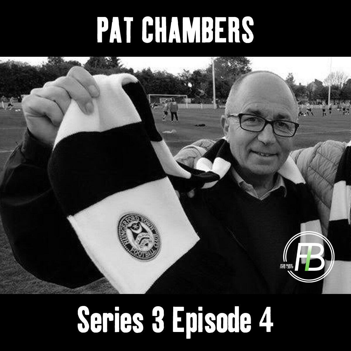 4: In conversation with.. Pat Chambers
