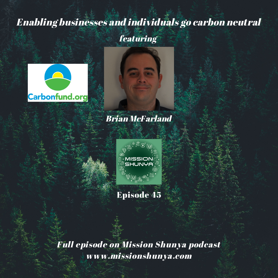 45: Enabling businesses and individuals go carbon neutral ft. Carbonfund.org