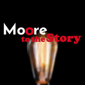Moore to the Story