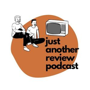 Just Another Review Podcast