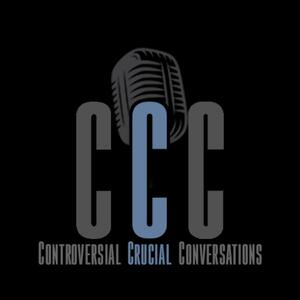 Controversial and Crucial Conversations