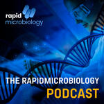 The Rapidmicrobiology Podcast