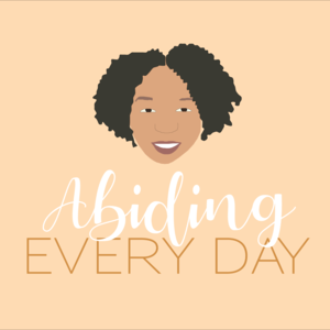 Abiding Every Day