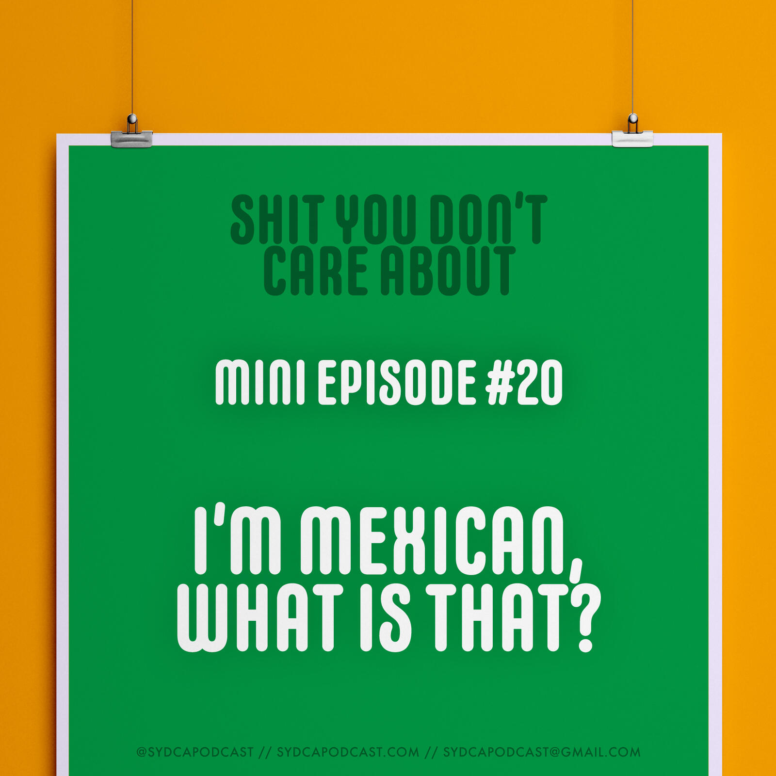 Mini-Episode #20: I'm Mexican, What Is That?