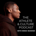 The Athlete & Culture podcast