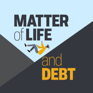 Matter of Life and Debt