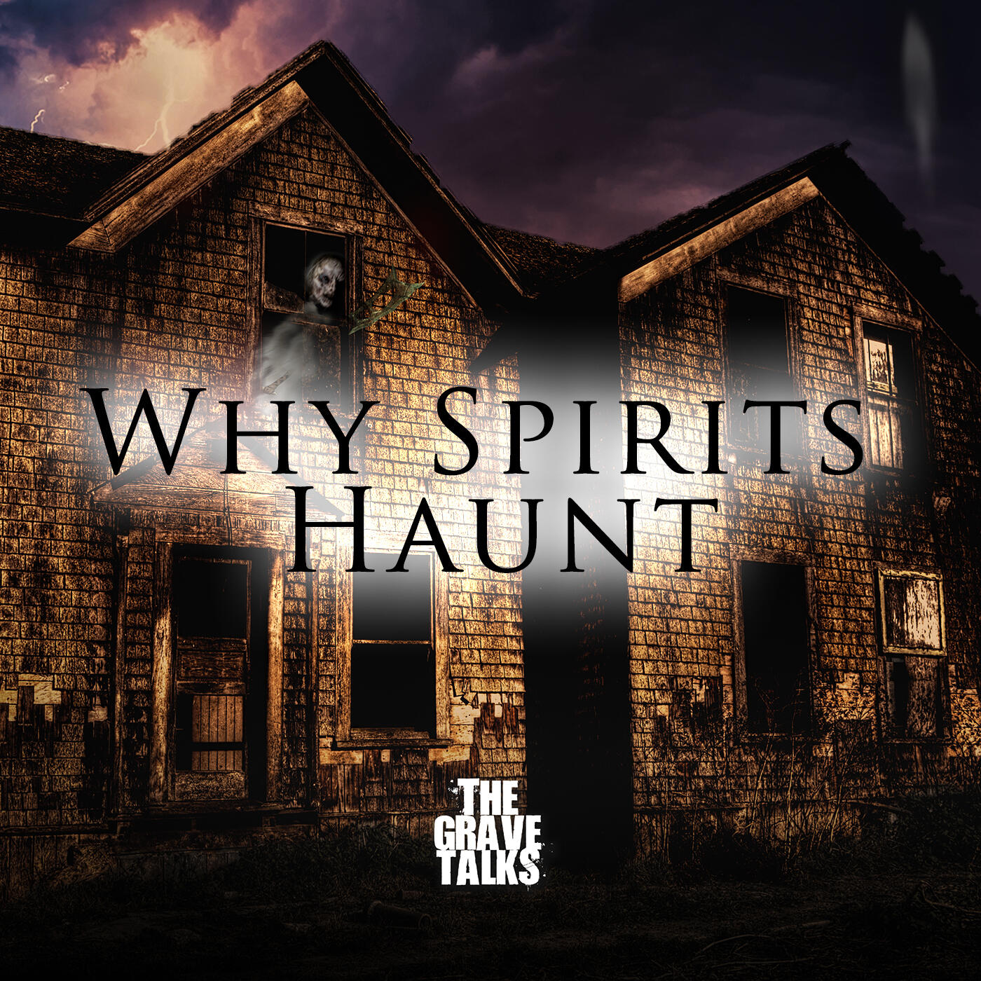 76: Why Spirits Haunt   A Chat with Bill Vockroth