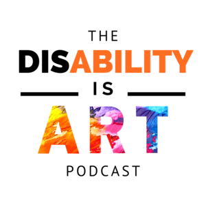 DisAbility IS Art