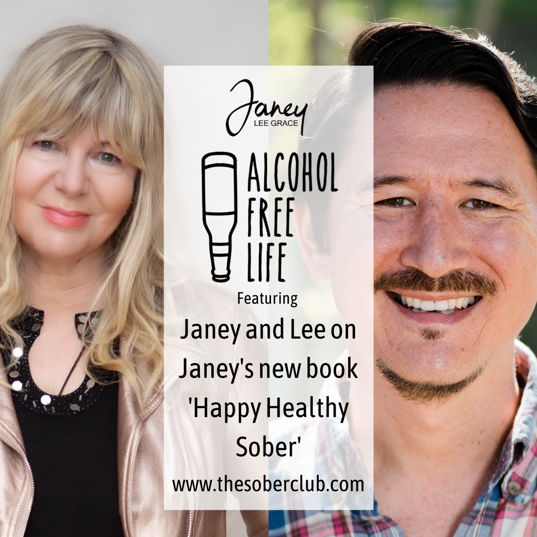 112: With Lee Davy on janey's new book Happy Healthy Sober