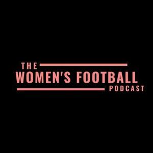 The Women's Football Podcast