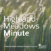 Highland Meadows Minute