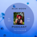 Blue Moon Vibes Ep. 3 Poster