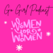 Go Girl Podcast Coverart